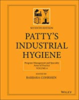 Patty's Industrial Hygiene, Program Management and Specialty Areas of Practice (Patty's Industrial Hygiene, Volume 4)