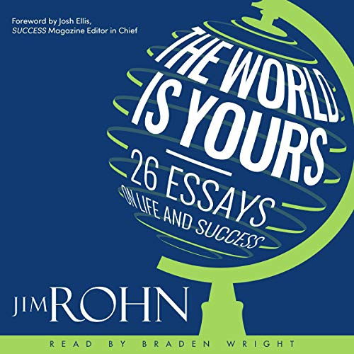 The World Is Yours Audiobook By Jim Rohn cover art