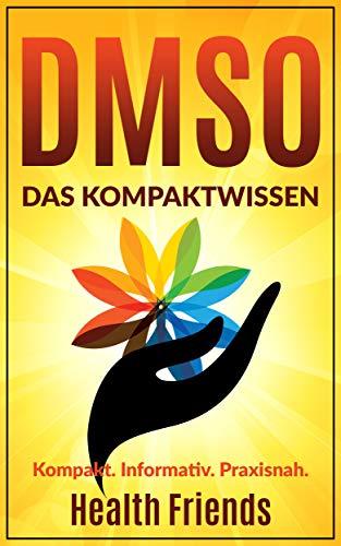 DMSO: Das Kompaktwissen zum richtig...