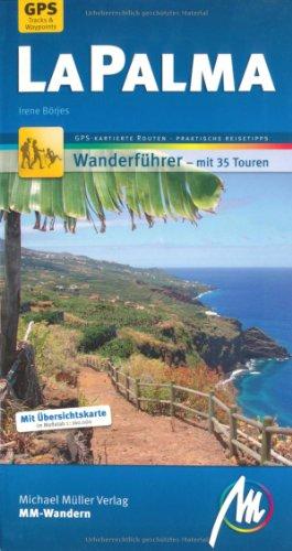 Preisvergleich Produktbild La Palma MM-Wandern: Wanderführer mit GPS-kartierten Routen.