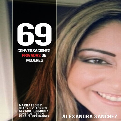 69 Conversaciones Privadas De Mujeres [69 Women's Private Conversations] audiobook cover art