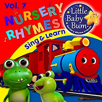Nursery Rhymes & Children's Songs Vol. 7 (Sing & Learn with LittleBabyBum)