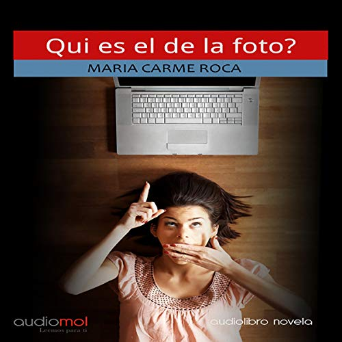 Qui és el de la foto? {Who Is the One in the Photo] (Audiolibro en Catalán) cover art