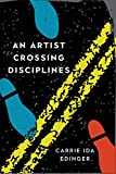 An Artist Crossing Disciplines