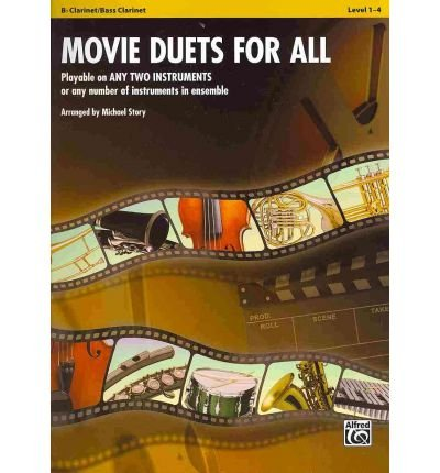 Movie Duets for All: Bb Clarinet/Bass Clarinet, Level 1-4 (Instrumental Ensembles for All) (Paperback) - Common