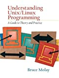 Understanding Unix / Linux Programming. A Guide to Theory and Practice.