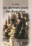 Les derniers jours des Romanov - Corps 16 - 01/03/2009