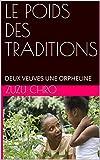 LE POIDS DES TRADITIONS: DEUX VEUVES UNE ORPHELINE