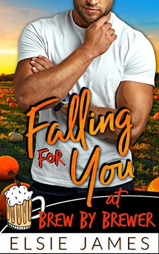 Falling for You: mountain man curvy woman romance (Falling at Brew by Brewer Book 1) by [Elsie James]