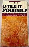 U-TILE IT YOURSELF: Saltillo Mexican Tile [VHS]