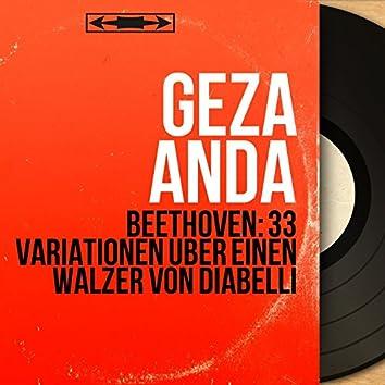 Beethoven: 33 Variationen über einen Walzer von Diabelli (Mono Version)