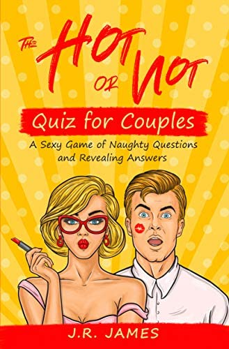 The Hot or Not Quiz for Couples A Sexy Game of Naughty Questions and Revealing Answers Hot and product image