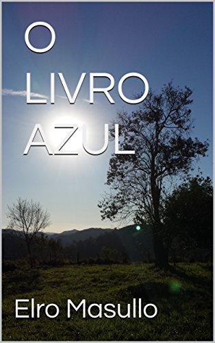O LIVRO AZUL (Portuguese Edition)