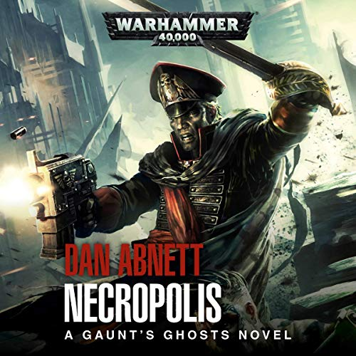 Gaunt's Ghosts: Necropolis cover art