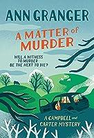 A Matter of Murder: Campbell & Carter mystery 7 (Campbell and Carter)