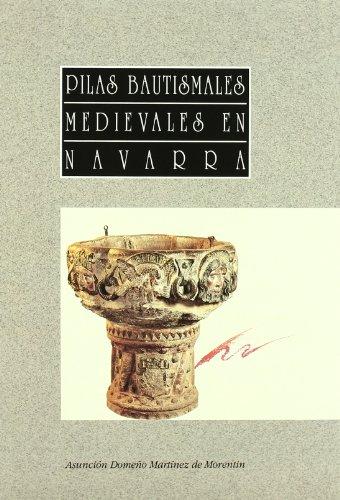 Pilas bautismales medievales en Navarra (Arte)