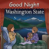 Good Night Washington State (Good Night Our World)