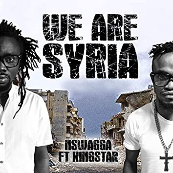 We Are Syria (feat. Kingstar)