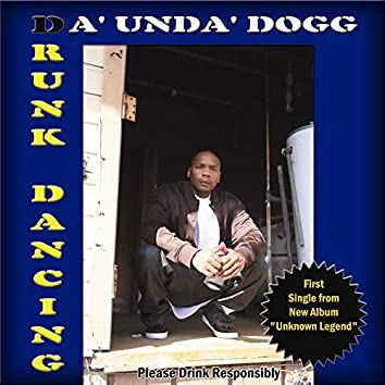Drunk Dancing (Single)