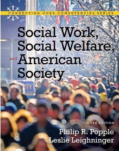 Social Work, Social Welfare and American Society (8th Edition)