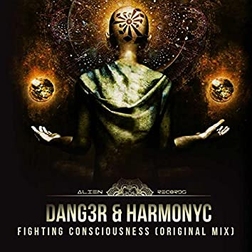Fighting Consciousness