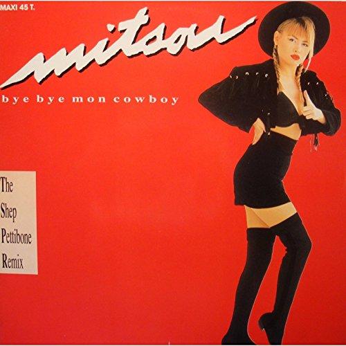 MITSOU bye bye mon cowboy (4 versions) MAXI 12