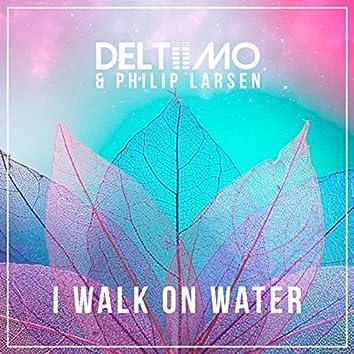 I Walk on Water