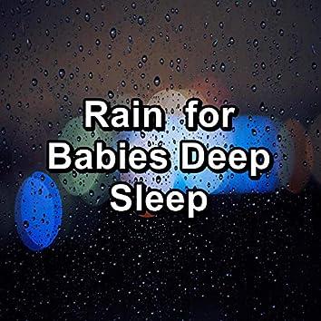 Rain  for Babies Deep Sleep