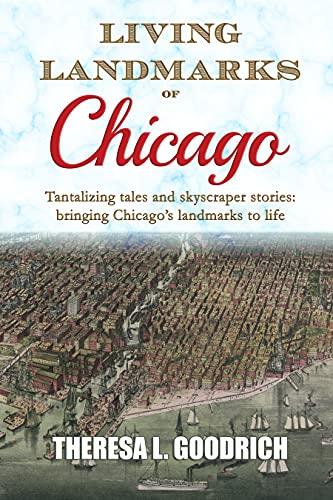 Living Landmarks of Chicago (English Edition)