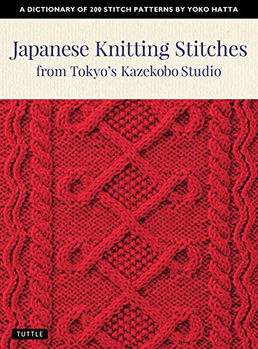 Japanese Knitting Stitches from Tokyos Kazekobo Studio: A ...