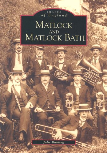 Matlock & Matlock Bath (Images of England)