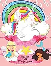 Einhörner und Meerjungfrauen: Süßes Malbuch für Mädchen ab 2 Jahre   Einhorn geschenk   Entspannendes Zeichnen für Kinder   Die bunte Welt der Einhörner und Meerjungfrauen für Kinder (German Edition)