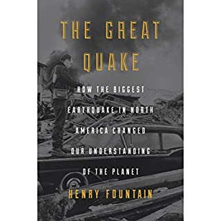 The Great Quake     How the Biggest Earthquake in North America Changed Our Understanding of the Planet              By:                                                                                                                                 Henry Fountain                               Narrated by:                                                                                                                                 Robert Fass                      Length: 9 hrs and 2 mins     169 ratings     Overall 4.2