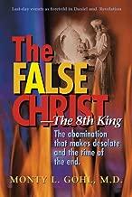 The False Christ-The 8th King