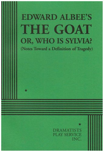 The Goat or, Who is Sylvia? - Acting Edition (Acting Edition for Theater Productions)