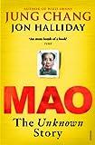 Mao: The Unknown Story - Jon Halliday