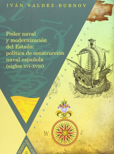 Poder naval y modernización del estado: política de