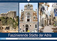 Faszinierende Staedte der Adria (Wandkalender 2022 DIN A3 quer): Staedte voller Geschichte, historischer Gebaeude und interessanter Architektur (Monatskalender, 14 Seiten )