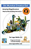 Sic Mundus Creatus Est: Model and project for Lego WeDo 2.0 (Naya Creations) (English Edition)