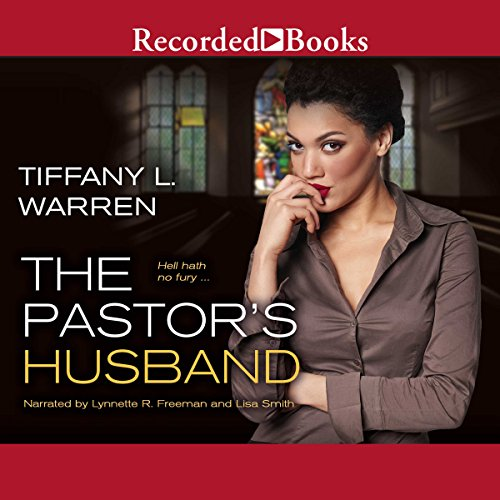 The Pastor's Husband                   By:                                                                                                                                 Tiffany L. Warren                               Narrated by:                                                                                                                                 Lynnette Freeman,                                                                                        Lisa Smith                      Length: 8 hrs and 52 mins     276 ratings     Overall 4.5