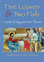 Five Loaves and Two Fish: Meditations on the Eucharist