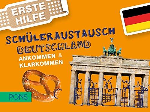 PONS Erste Hilfe Schüleraustausch Deutschland: Ankommen & Klarkommen