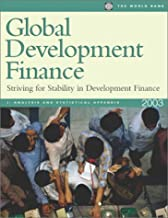 Global Development Finance: Analysis and Summary Tables v.1: Striving for Stability in Development Finance