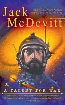 A Talent For War (An Alex Benedict Novel Book 1) by [Jack McDevitt]