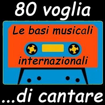 80...voglia di cantare. Le basi musicali internazionali