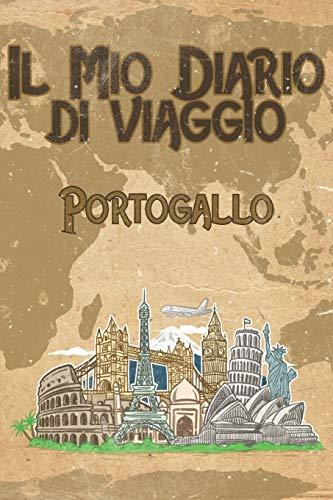 Il mio diario di viaggio Portogallo: 6x9 Diario di viaggio I Taccuino con liste di controllo da compilare I Un regalo perfetto per il tuo viaggio in Portogallo e per ogni viaggiatore
