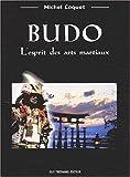Budo - L'Esprit des arts martiaux