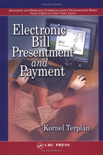 Electronic Bill Presentment and Payment (Advanced and Emerging Communications Technologies Series) (English Edition)