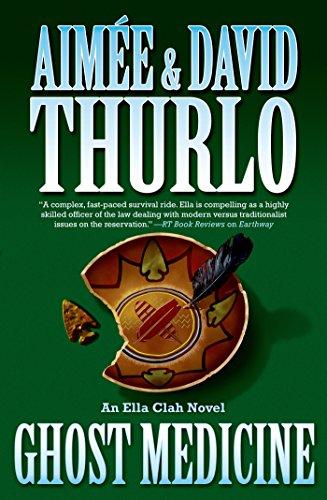 Ghost Medicine: An Ella Clah Novel