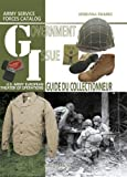 Government Issue - Us Army European Theater Of Operations Collector Guide